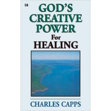God's Creative Power for Healing Pamphlet by Charles Capps