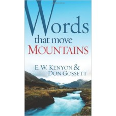 Words That Move Mountains Paperback  by Essek William Kenyon