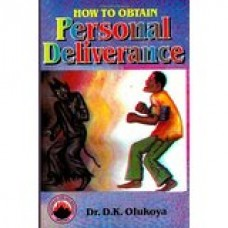 How to Obtain Personal Deliverance Paperback  by Dr. D. K. Olukoya