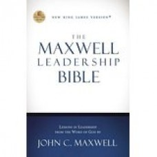 The Maxwell Leadership Bible, Revised and Updated, NKJV  by John C. Maxwell