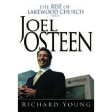 The Rise Of Lakewood Church And Joel Osteen Paperback Book