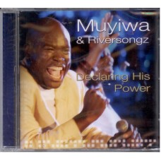 Declaring His Power by Muyiwa & Riversongz