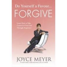 Do Yourself A Favour... Forgive Paperback Book, Joyce Meyer