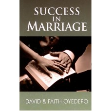 Success In Marriage (Paperback) by David & Faith Oyedepo (Author)