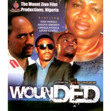 Wounded, Vcd By Mount Zion Films Ibadan Nigeria.
